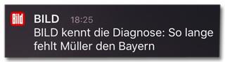 Screenshot Bild-Push-Nachricht - Bild kennt die Diagnose: So lange fehlt Müller den Bayern