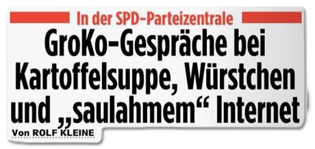 Ausriss Bild-Zeitung Überschrift - In der SPD-Zentrale - Groko-Gespräche bei Kartoffelsalat, Würstchen und saulahmem Internet