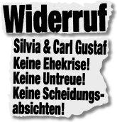 Widerruf - Silvia & Carl Gustaf - Keine Ehekrise! Keine Untreue! Keine Scheidungsabsichten!