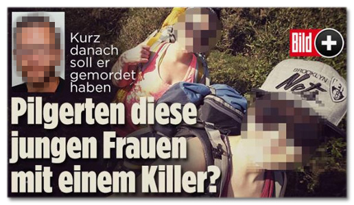 Kurz danach soll er gemordet haben - Pilgerten diese Frauen mit einem Killer?