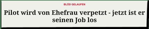 Screenshot Merkur.de - Blöd gelaufen - Pilot wird von Ehefrau verpetzt - jetzt ist er seinen Job los