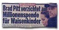 Unglaublich! Brad Pitt verzichtet auf Millionenspende für Waisenkinder