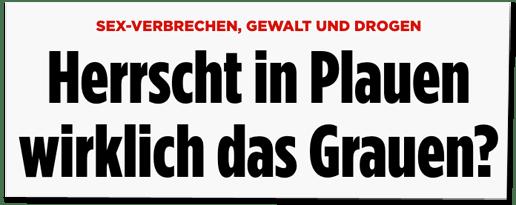 Screenshot Bild.de - Sex-Verbrechen, Gewalt und Drogen - Herrscht in Plauen wirklich das Grauen?