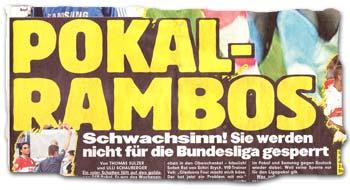 """""""Pokal-Rambos: Schwachsinn! Sie werden nicht für die Bundesliga gesperrt"""""""