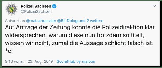 Screenshot eines Tweets der Polizei Sachsen - Auf Anfrage der Zeitung konnte die Polizeidirektion klar widersprechen, warum diese nun trotzdem so titelt, wissen wir nciht, zumal die Aussage schlicht falsch ist.