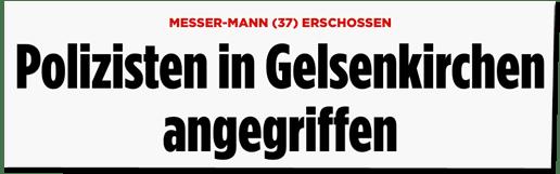 Screenshot Bild.de - Messer-Mann (37) erschossen - Polizisten in Gelsenkirchen angegriffen