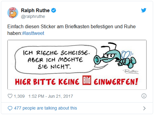 Tweet von Ralph Ruthe: Einfach diesen Sticker am Briefkasten befestigen und Ruhe haben: Auf dem Aufkleber sagt eine Schmeißfliege: Ich rieche Scheiße. Aber ich möchte sie nicht.; Darunter steht: Hier bitte keine BILD einwerfen!
