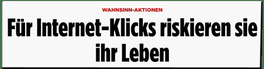 Screenshot Bild.de - Wahnsinn-Aktionen - Für Internet-Klicks riskieren sie ihr Leben