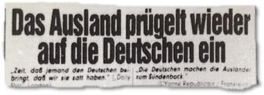 Das Ausland prügelt wieder auf die Deutschen ein