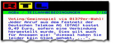 """""""Jeder Anruf aus dem Festnetz der Deutschen Telekom AG (DTAG) kostet 0,46 Euro, sofern eine Verbindung hergestellt wurde. Dies gilt auch für Aussagen wie: diesmal haben Sie leider kein Glück, ..."""""""