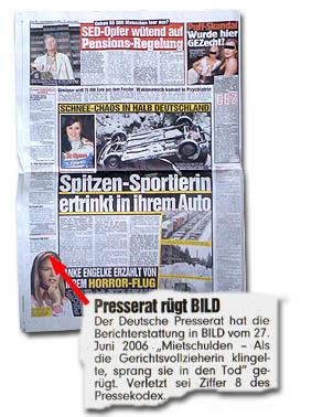 """Presserat rügt BILD -- Der Deutsche Presserat hat die Berichterstattung in BILD vom 27. Juni 2006 """"Mietschulden - Als die Gerichtsvollzieherin klingelte, sprang sie in den Tod"""" gerügt. Verletzt sei Ziffer 8 des Pressekodex."""