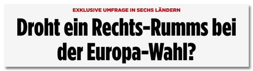 Droht ein Rechts-Rumms bei der Europa-Wahl?