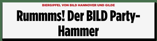 Schlagzeile: Rummms! Der BILD-Party-Hammer