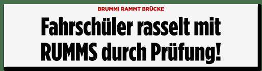 Schlagzeile: Fahrschüler rasselt mit RUMMS durch Prüfung!