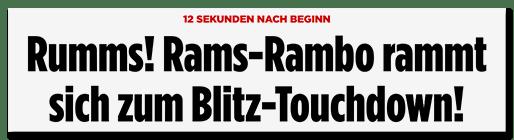 Schlagzeile: Rumms! Rams-Rambo rammt sich zum Blitz-Touchdown