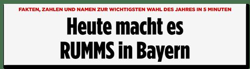Heute macht es RUMMS in Bayern
