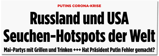 Screenshot Bild.de - Putins Corona-Krise - Russland und USA Seuchen-Hotspots der Welt - Mai-Partys mit Grillen und Trinken - Hat Präsident Putin Fehler gemacht?