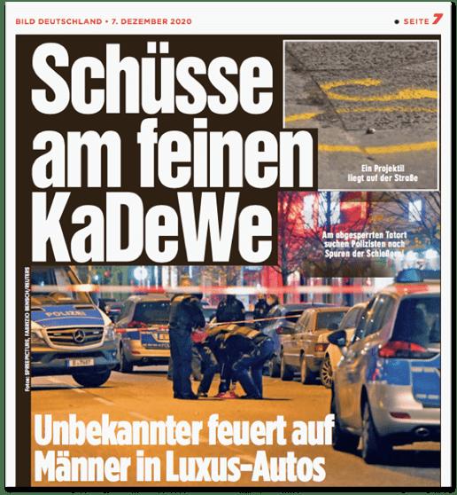 Ausriss Bild-Zeitung - Schüsse am feinen KaDeWe - Unbekannter feuert auf Männer in Luxus-Autos