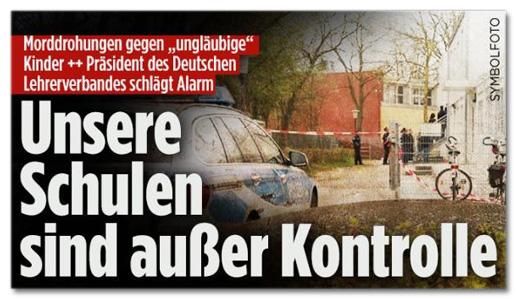 Screenshot Bild.de - Morddrohungen gegen ungläubige Kinder - Präsident des Deutschen Lehrerverbandes schlägt Alarm - Unsere Schulen sind außer Kontrolle
