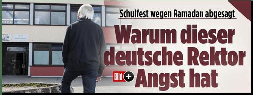 Screenshot Bild.de - Schulfest wegen Ramadan abgesagt - Warum dieser deutsche Rektor Angst hat