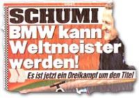 """""""Schumi: BMW kann Weltmeister werden!"""""""