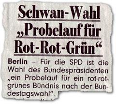 """Schwan-Wahl """"Probelauf für Rot-Rot-Grün"""". Berlin -- Für die SPD ist die Wahl des Bundespräsidenten """"ein Probelauf für ein rot-rot-grünes Bündnis nach der Bundestagswahl""""."""
