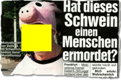 Hat dieses Schwein einen Menschen ermordet?