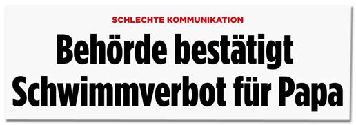Screenshot Bild.de - Schlechte Kommunikation - Behörde bestätigt Schwimmverbot für Papa