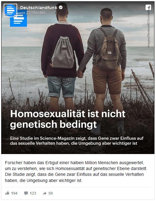 """Facebook-Post des Deutschlandfunks: Auf dem Foto sieht man zwei Männer von hinten, die sich an den Händen halten. Dazu die Überschrift: """"Homosexualität ist nicht genetisch bedingt - Eine Studie im Science-Magazin zeigt, dass Gene zwar Einfluss auf das sexuelle Verhalten haben, die Umgebung aber wichtiger ist"""""""