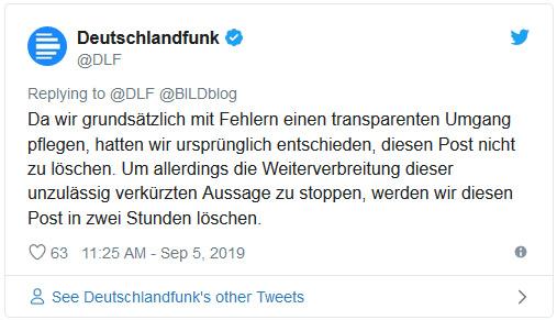 """Tweet des Deutschlandfunks: """"Da wir grundsätzlich mit Fehlern einen transparenten Umgang pflegen, hatten wir ursprünglich entschieden, diesen Post nicht zu löschen. Um allerdings die Weiterverbreitung dieser unzulässig verkürzten Aussage zu stoppen, werden wir diesen Post in zwei Stunden löschen."""""""