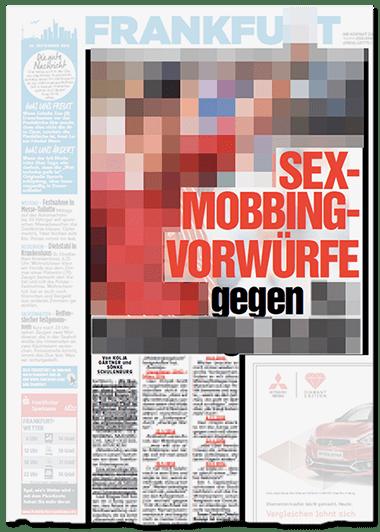 Große Schlagzeile auf der Aufmacherseite des Frankfurter Regionalteils: SEX-MOBBING-VORWÜRFE gegen [von uns unkenntlich gemacht]