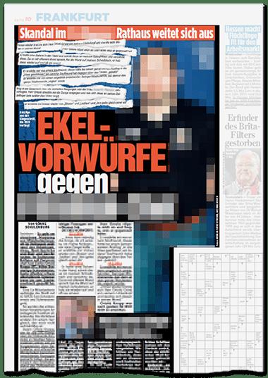 Große Schlagzeile im Frankfurter Regionalteil: EKEL-VORWÜRFE gegen [...]