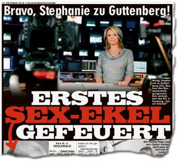 Erstes Sex-Ekel gefeuert Bravo, Stephanie zu Guttenberg!