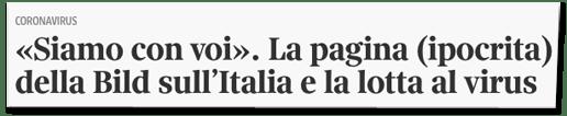 Screenshot corriere.it - Siamo con voi - La pagina (ipocrita) della Bild sull Italia e la lotta al virus