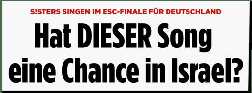 Screenshot Bild.de - Sisters singen im ESC-Finale für Deutschland - Hat dieser Song eine Chance in Israel?