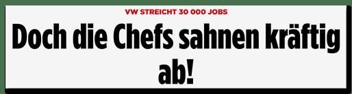 Screenshot BILD.de: VW streicht 30000 Jobs - Doch die Chefs sahnen kräftig ab!