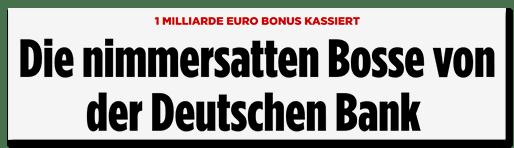 Screenshot BILD.de: Die nimmersatten Bosse von der Deutschen Bank