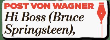 Ausriss Bild-Zeitung - Post von Wagner - Hi Boss (Bruce Springsteen)