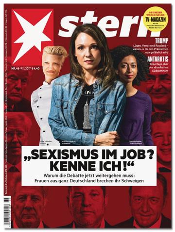 Ausriss der aktuellen Stern-Titelseite, auf der drei Frauen zu sehen sind, unter ihnen auch die Schriftstellerin Melanie Raabe. Vor den drei Frauen ist die Überschrift montiert: Sexismus im Job? Kenne ich! Sowie die Unterzeile: Warum die Debatte jetzt weitergehen muss: Frauen aus ganz Deutschland brechen ihr Schweigen