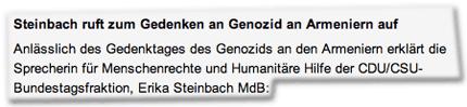 Anlässlich des Gedenktages des Genozids an den Armeniern erklärt die Sprecherin für Menschenrechte und Humanitäre Hilfe der CDU/CSU-Bundestagsfraktion, Erika Steinbach MdB: