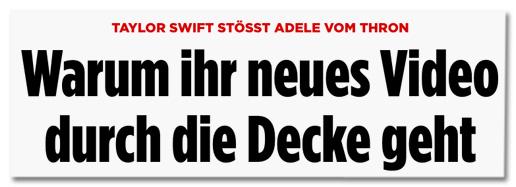 Screenshot Bild.de - Taylor Swift stößt Adele vom Thron - Warum ihr neues Video durch die Decke geht