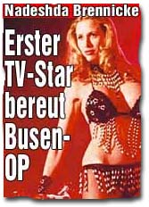 Nadeshda Brennicke - Erster TV-Star bereut Busen-OP