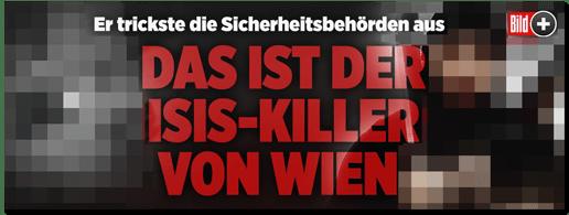 Screenshot Bild.de - Er trickste die Sicherheitsbehörden aus - Das ist der ISIS-Killer von Wien