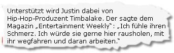 Unterstützt wird Justin dabei von Hip-Hop-Produzent Timbalake.
