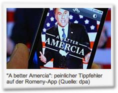 """""""A better Amercia"""": peinlicher Tippfehler auf der Romeny-App"""