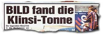 """""""BILD fand die Klinsi-Tonne"""""""