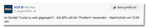 Facebook-Post von N24 - Ist Donald Trump zu weit gegangen? Die SPD will ein Problem lösen - Nachrichten um 12:00 Uhr
