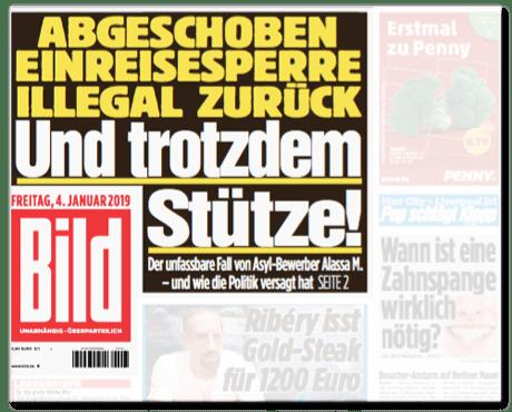 Ausriss Bild-Titelseite - Abgeschoben, Einreisesperre, illegal zurück - Und trotzdem Stütze! Der unfassbare Fall von Asyl-Bewerber Alassa M. und wie die Politik versagt hat
