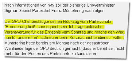 Nach Informationen von n-tv soll der bisherige Umweltminister Sigmar Gabriel Parteichef Franz Müntefering nachfolgen. Der SPD-Chef bestätigte seinen Rückzug vom Parteivorsitz.