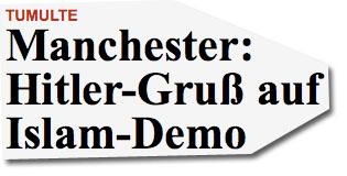 Manchester: Hitler-Gruß auf Islam-Demo
